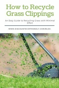 How to Recycle Grass Clippings while Saving Money and with Minimal Effort