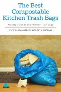The Best Compostable and Biodegradable Kitchen Trash Bags