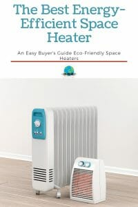 The Best Energy-Efficient Space Heater
