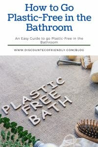 How to Go Plastic-Free in the Bathroom