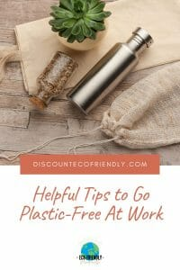 Helpful Tips to Go Plastic-Free at Work