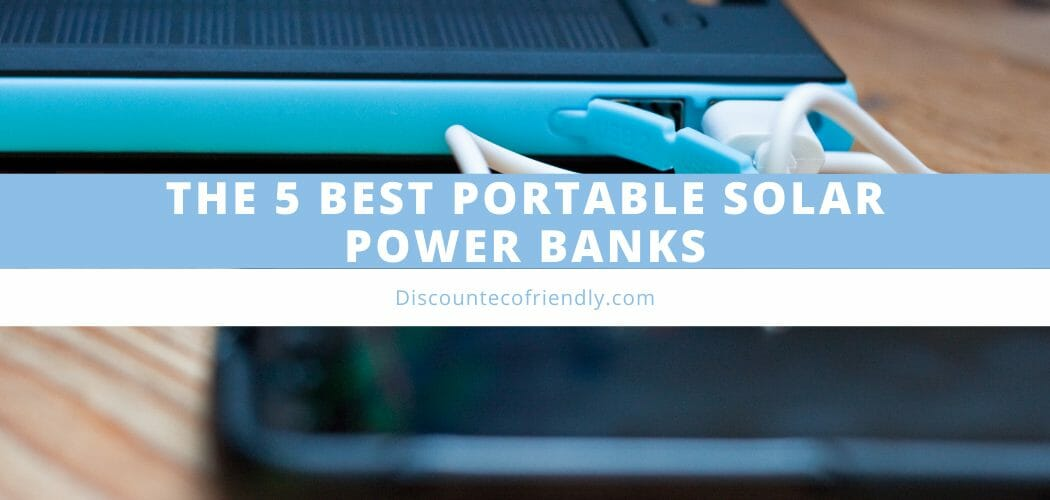 The 5 Best Portable Solar Charger Power Banks