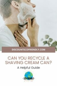 Can you recycle a shaving cream can?